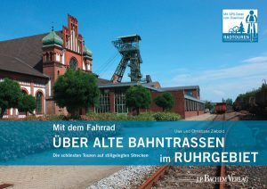 Radtouren auf alten Bahntrassen im Ruhrgebiet